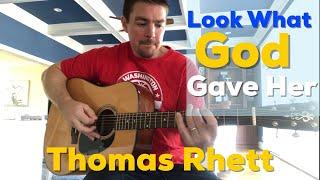 Look What God Gave Her | Thomas Rhett | Beginner Guitar Lesson Video