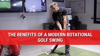THE BENEFITS OF A MODERN ROTATIONAL GOLF SWING