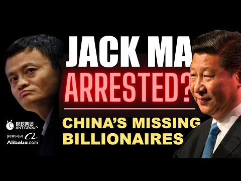 Jack Ma Missing - Arrested or 'Laying Low'? China's Missing Billionaires
