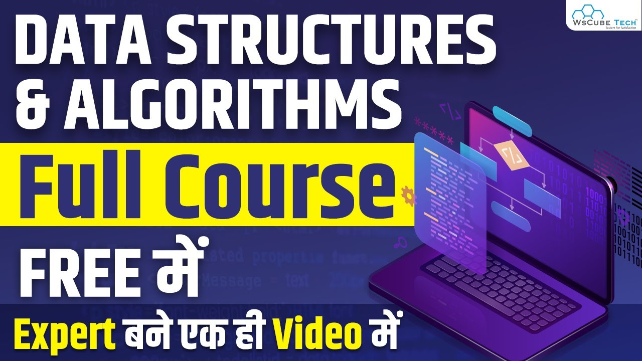 Data Structures and Algorithms Full Tutorial in 9 Hours   [Complete Course] Beginner to Advance