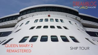 Queen Mary 2 Remastered Complete Ship Tour
