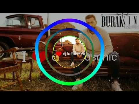 Burak_king koştum hekime Remix 🎵🔊🎧🎤🎙️🎶