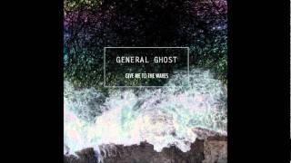 Watch General Ghost Get Up And Move video