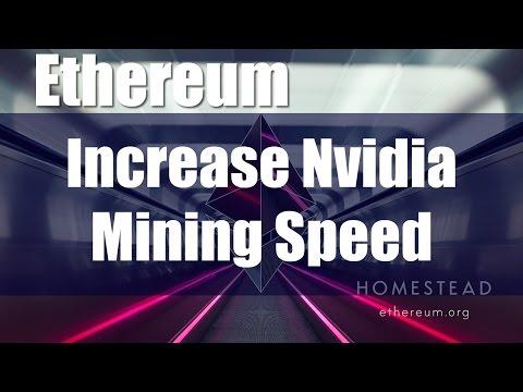 Boost Ethereum Mining Speed on Nvidia GPU's