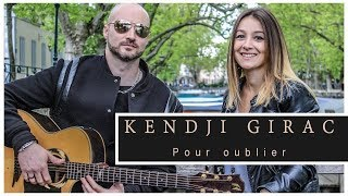 Kendji Girac - Pour oublier [Estelle & Willy Cover + Paroles]