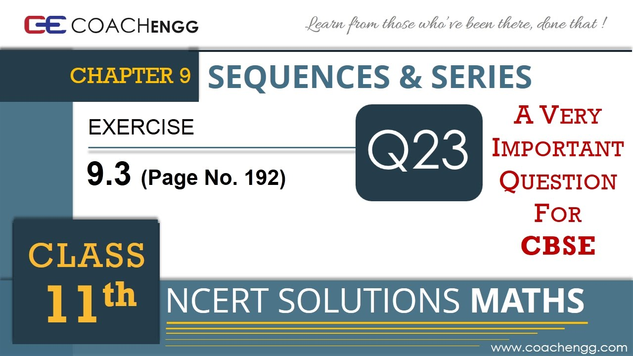 SEQUENCES AND SERIES Exercise 9 3 Q23 Class 11 MATHS NCERT Solution – nth  term of a GP