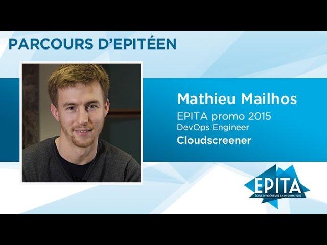Parcours d'Epitéen - Mathieu Mailhos (promo 2015) - Cloudscreener
