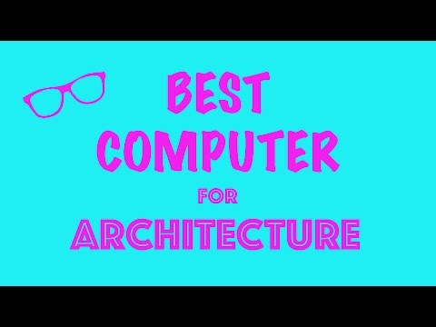 BEST COMPUTER FOR ARCHITECTURE