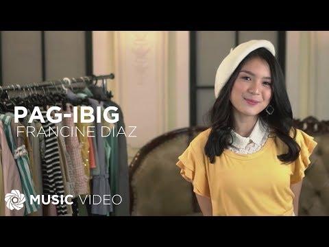 Pag-Ibig - Francine Diaz
