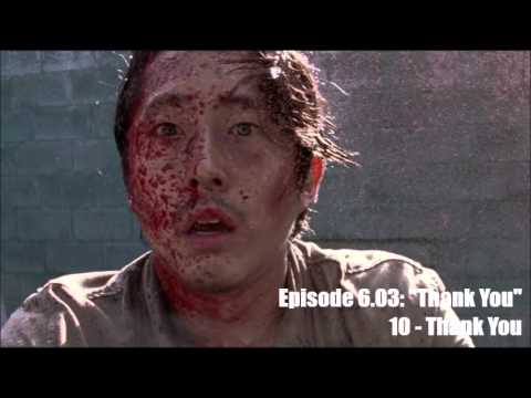 The Walking Dead - Season 6 OST - 6.03 - 10: Thank You