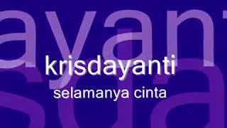 Watch Krisdayanti Selamanya Cinta video