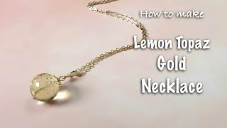 Handmade Fashion jewelry | Lemon Topaz necklace |Jewelry DIY…