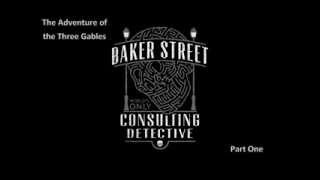 The Case Book of Sherlock Holmes -The Adventure of the Three Gables Part 1