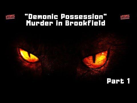The Demon Murder Case Of Arne Cheyenne Johnson In Brookfield, CT - Part 1
