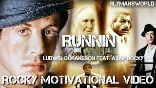 Rocky Balboa Motivational - feat - Runnin From Creed II The Album.mp3