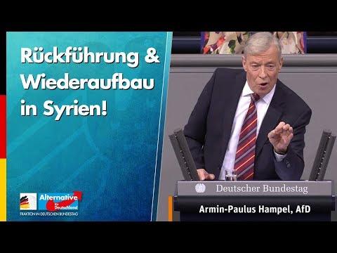 Rückführung & Wiederaufbau in Syrien! - Armin-Paul Hampel - AfD-Fraktion im Bundestag