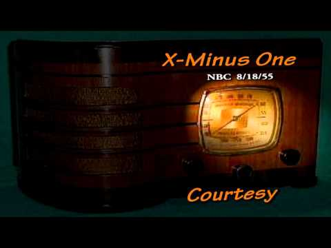 """X Minus One """"Courtesy"""" by Clifford D. Simak NBC 5/18/55 Old time Radio Sci-Fi"""