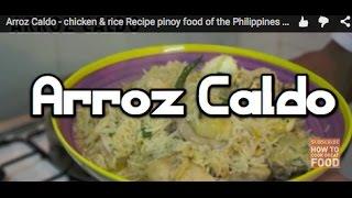 Arroz Caldo - Chicken & Rice Recipe - Pinoy Philippines Filipino 