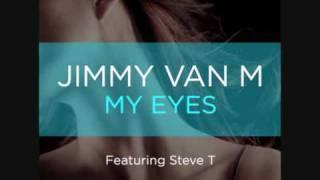 jimmy van m my eyes feat steve t 2am jvm and marc mitchell mix