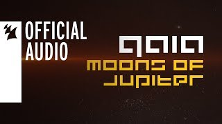 GAIA - Moons Of Jupiter [OUT NOW]