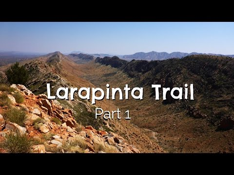 Larapinta Trail - Part 1