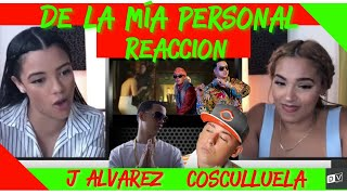 J Alvarez - De La Mia Personal Feat Cosculluela  Just Vlogging Reaccion