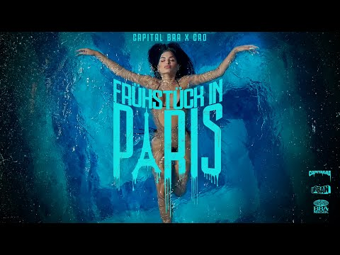 CAPITAL BRA x CRO - FRÜHSTÜCK IN PARIS (prod. by Beatzarre & Djorkaeff,Phil The Beat)