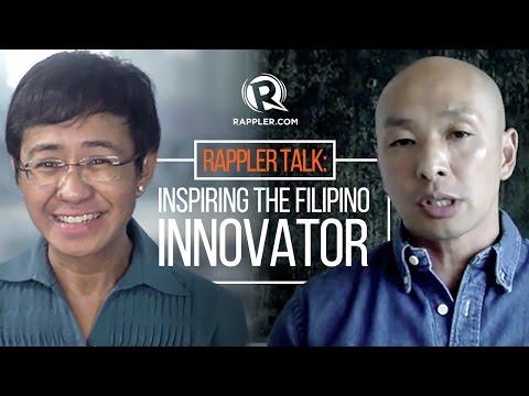 Rappler Talk: Inspiring the Filipino innovator