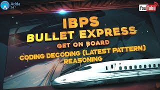IBPS PO PRE   Coding Decoding (Latest Pattern)   Reasoning   Online Coaching for SBI IBPS Bank PO