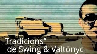 "rap rural: Tradicions"" de Swing & Valtònyc,"