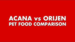 Acana vs Orijen Pet Food Comparison