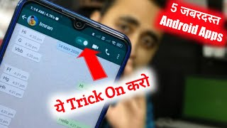 5 SUPER Powerful ANDROID Apps Latest This Month | EK App WhatsApp Trick Ke Liye | EFA