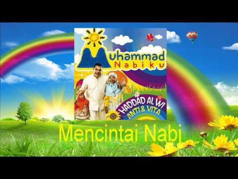 Haddad Alwi Feat Anti - Mencintai Nabi Mp3