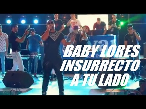 BABY LORES, INSURRECTO, (CLAN 537) - A TU LADO (OFFICIAL VIDEO) CUBATON REGGAETON 2017