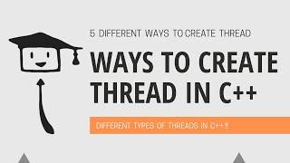 Verschillende Soorten Te Maken Van Threads In C++11