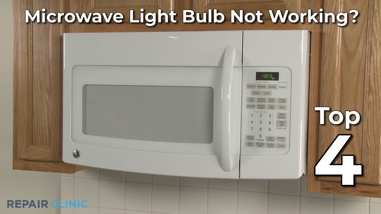 top reasons microwave light bulb isn t working microwave oven troubleshooting