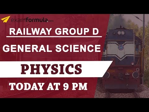 Free Live Classes For Railway Group D & ALP | Physics | Session 8
