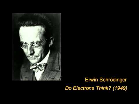 "Erwin Schrödinger - ""Do Electrons Think?"" (BBC 1949)"