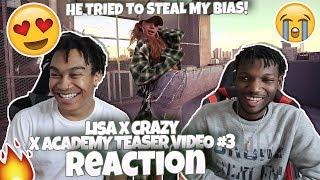 "LISA X CRAZY - ""X ACADEMY TEASER VIDEO #3"" - REACTION | LISA IS AMAZING!"