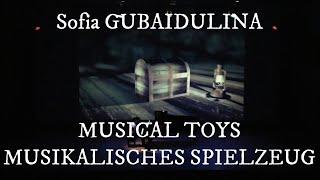 Sofia Gubaidulina:Musical Toys/Musikalisches Spielzeug (Noritaka Ito)