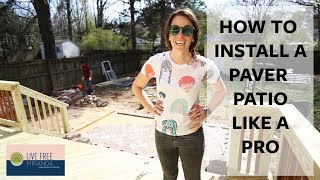 How to Install a Paver Patio like a Pro