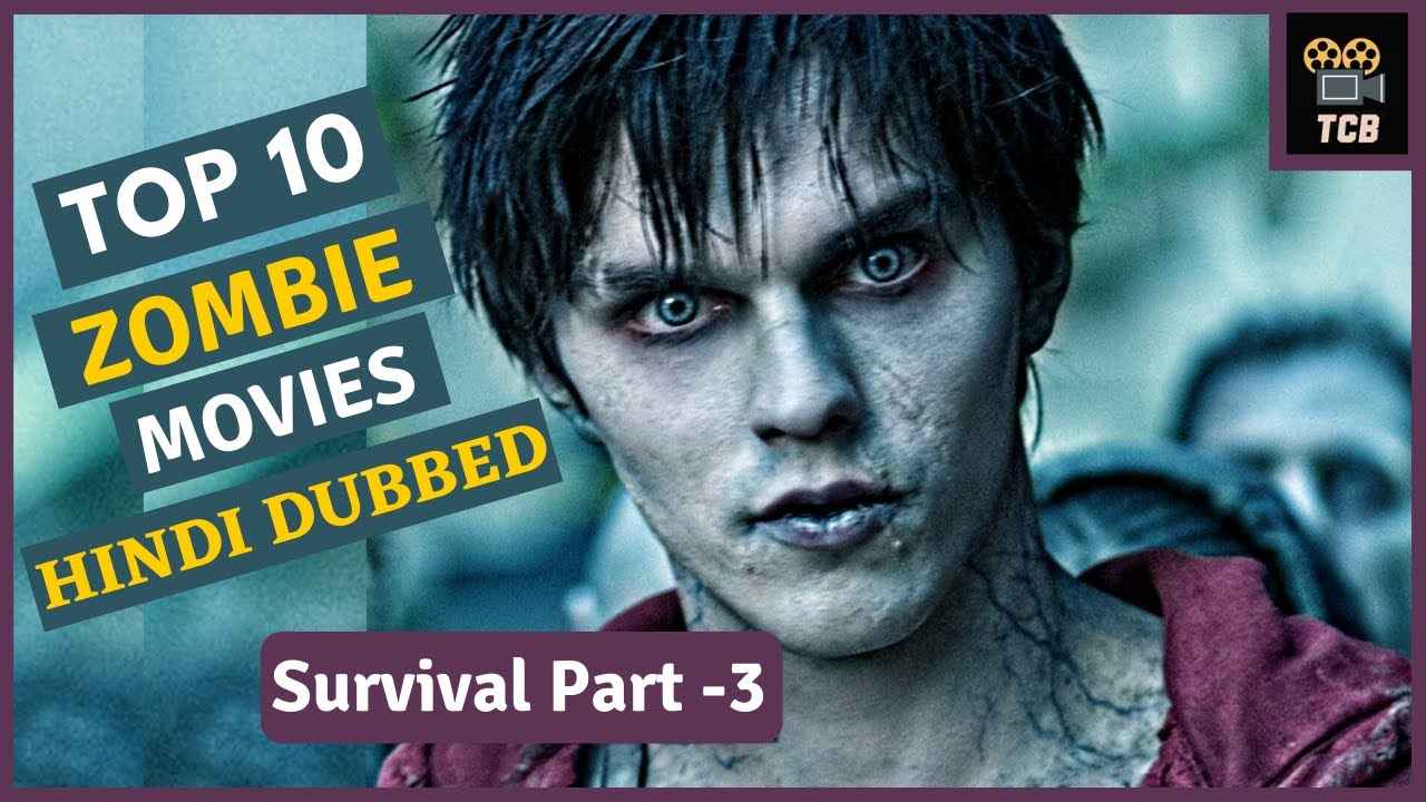 Download Top 10 best zombie movies dubbed in Hindi  |Top 10 zombie survival movies dubbed in hindi