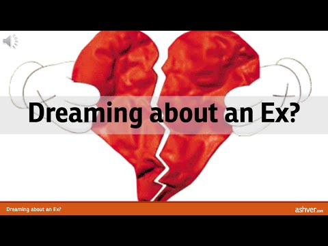 Dreaming about an Ex