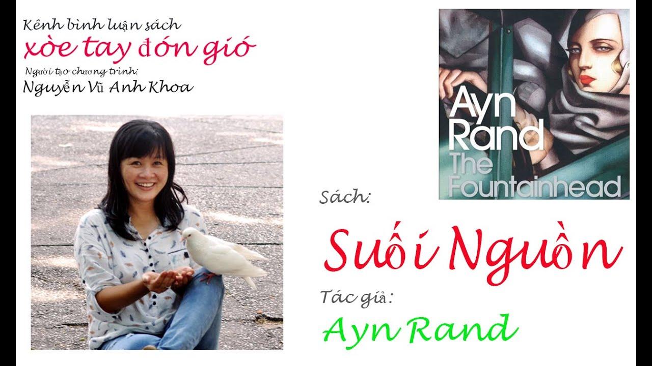 Suối Nguồn của Ayn Rand-Quyển sách Kiến trúc sư nên đọc qua-Review sách/ kênh Gió