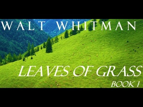 Leaves of Grass - Book 1 - Poems of Walt Whitman - FULL Audi
