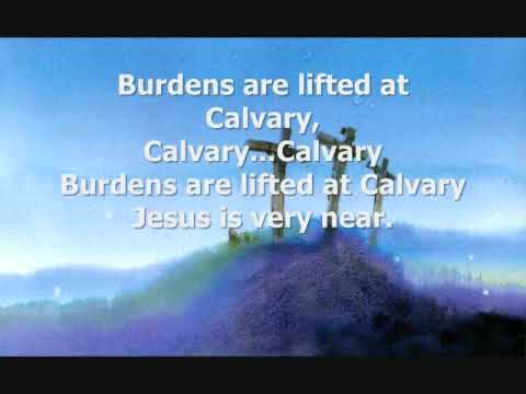 Burdens Are Lifted At Calvary Jimmy Swaggart Ministries Chords