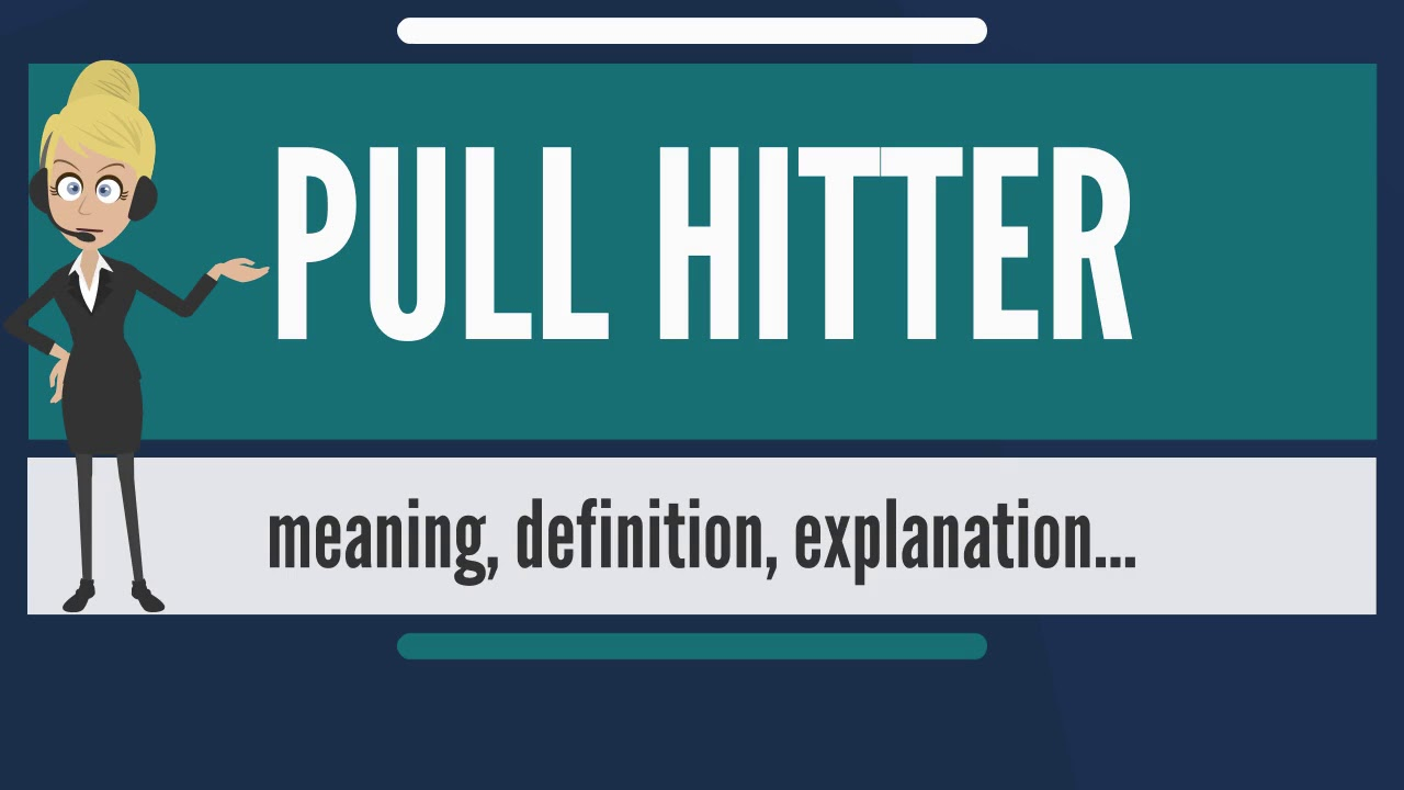 What is PULL HITTER? What does PULL HITTER mean? PULL