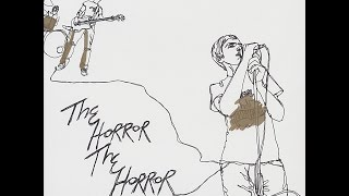 The Horror The Horror - I Blame the Sun