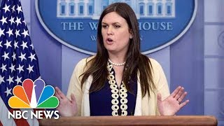 Watch Live: White House Press Secretary Sarah Huckabee Sanders | NBC News