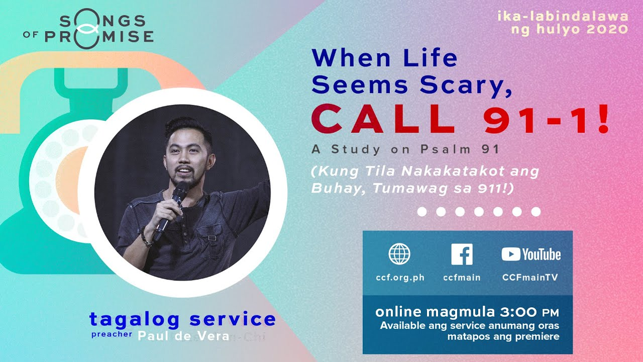 When Life Seems Scary, Call 91-1 - Paul de Vera - Songs of Promise